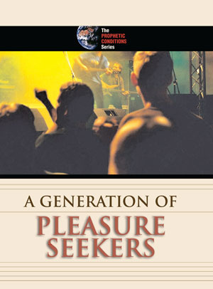 A Generation of Pleasure Seekers