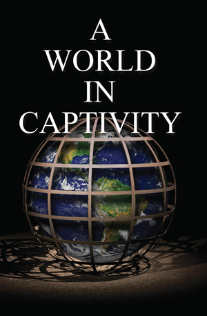 A World in Captivity
