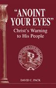 """Anoint Your Eyes"" – Christ's Warning to His People"