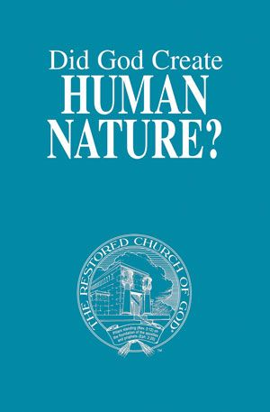 Did God Create Human Nature?