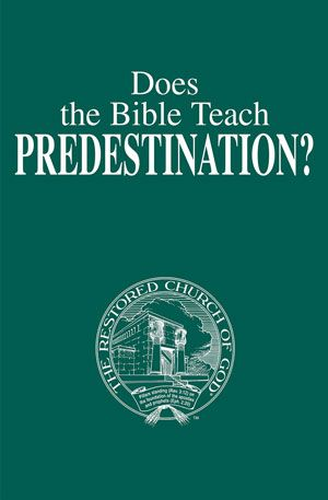 Does the Bible Teach Predestination?