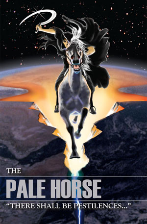 "The Pale Horse – ""There Shall Be Pestilences…"""