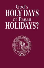 Image for God's Holy Days or Pagan Holidays?