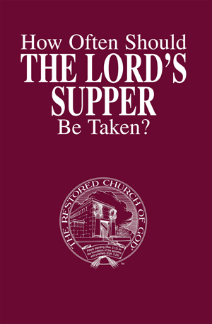 How Often Should the Lord's Supper Be Taken?
