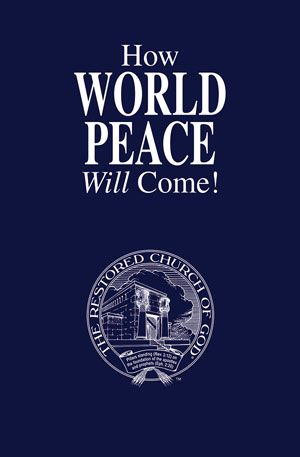How World Peace Will Come!