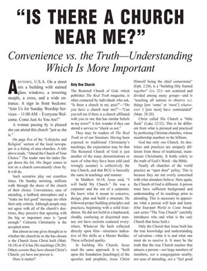 """Is There a Church Near Me?"" – Convenience vs. the Truth—Understanding Which Is More Important"