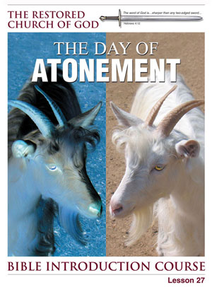 The Day of Atonement – Lesson Twenty-Seven – Bible Introduction Course