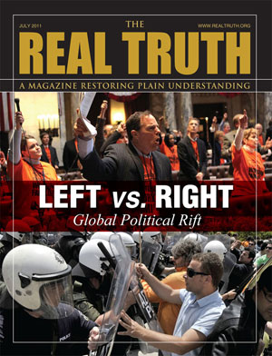 Image for Real Truth July 2011 – Left vs. Right – Global Political Rift