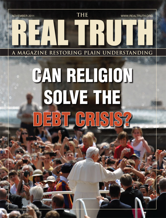 Image for Real Truth November 2011 – Can Religion Solve The Debt Crisis?