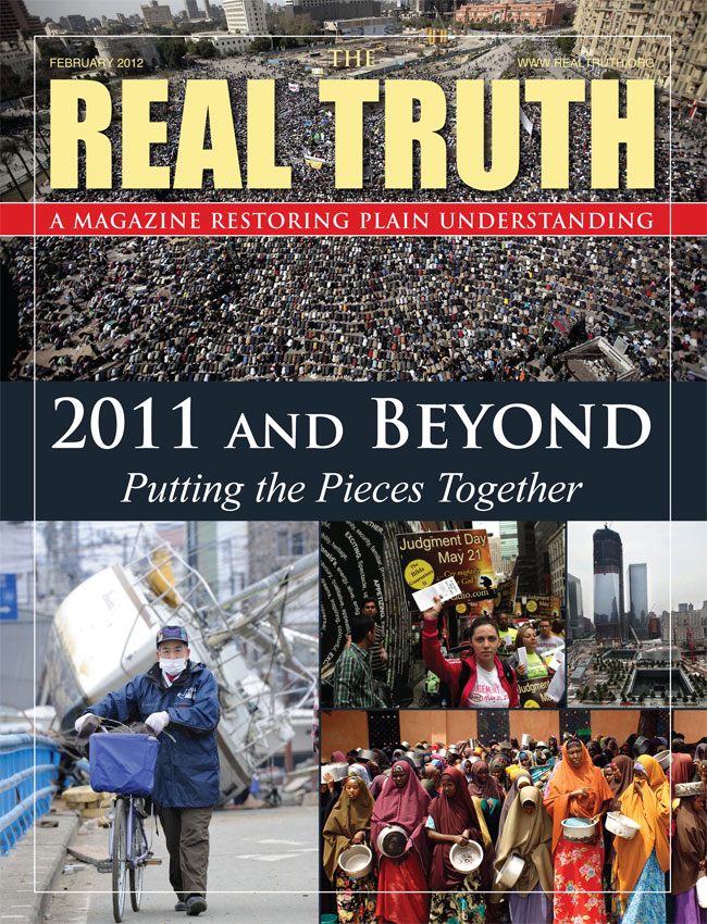 Image for Real Truth February 2012 – 2011 and Beyond Putting the Pieces Together