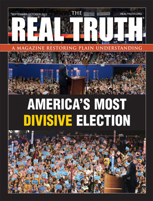 Image for Real Truth September - October 2012 – America's Most Divisive Election
