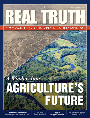 """Image for Real Truth July 2014 – """"A Window into Agriculture's Future"""""""