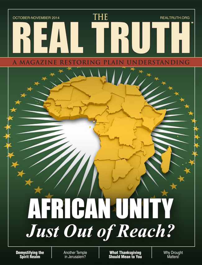 Image for Real Truth October-November 2014 – African Unity – Just Out of Reach?