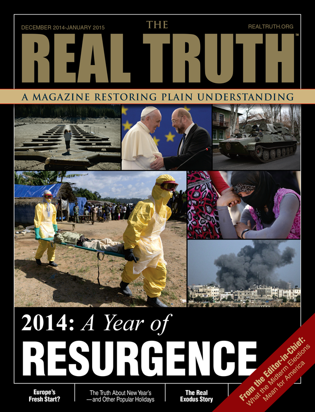 Image for Real Truth December 2014-January 2015 – 2014: The Year of Resurgence