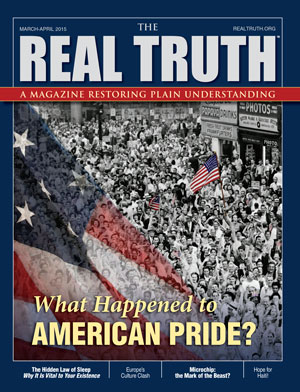 Image for Real Truth March-April 2015 – What Happened to American Pride?
