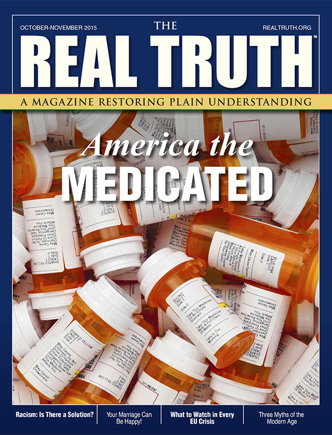 Image for Real Truth October-November 2015 – America the Medicated