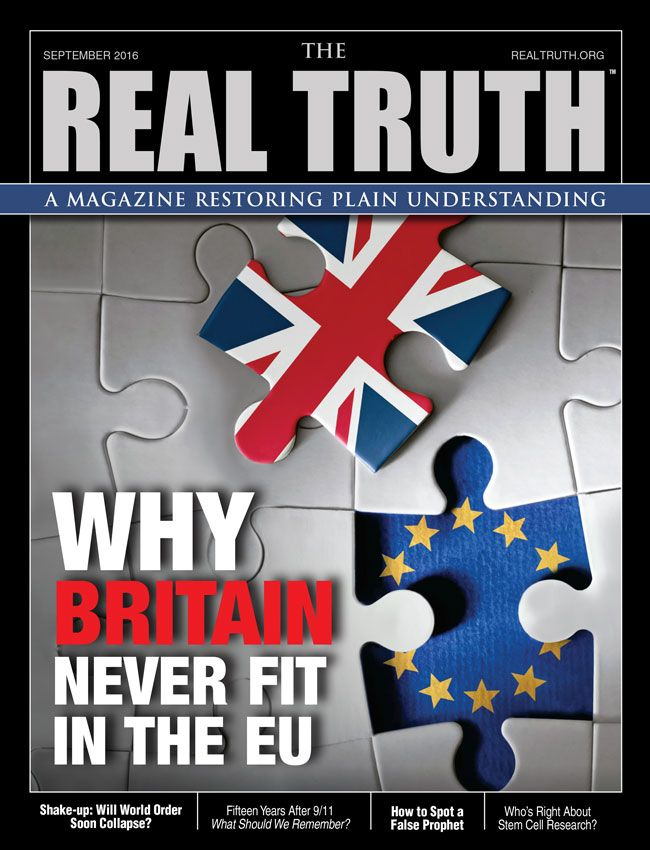 Image for Real Truth September 2016 – Why Britain Never Fit in the EU
