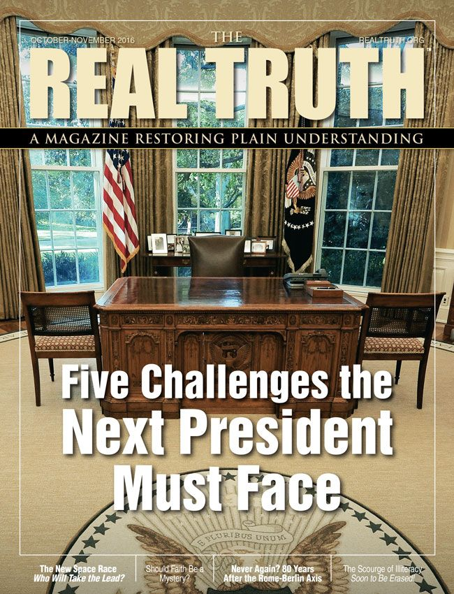 Image for Real Truth October-November 2016 – Five Challenges the Next President Must Face