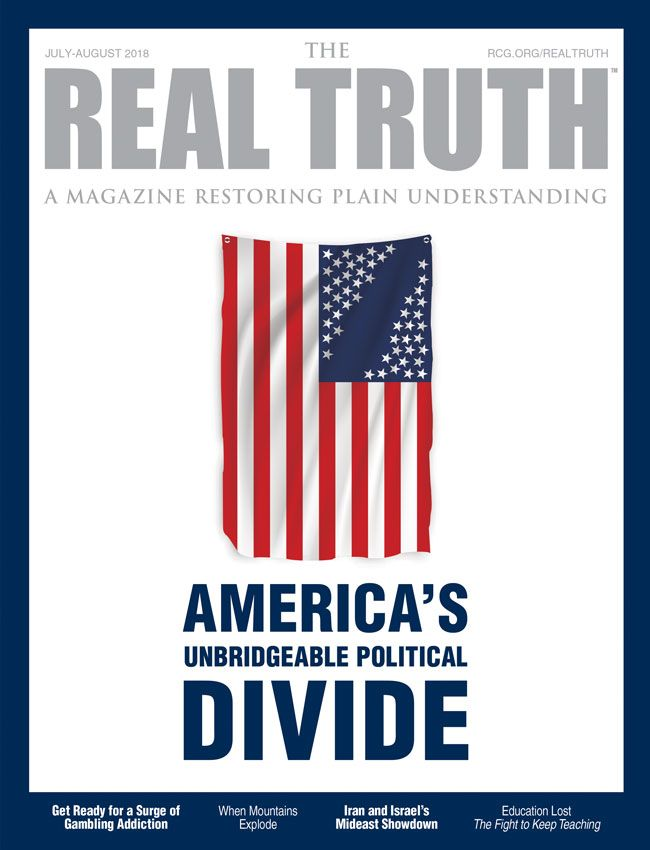 Image for Real Truth July-August 2018 – America's Unbridgeable Political Divide