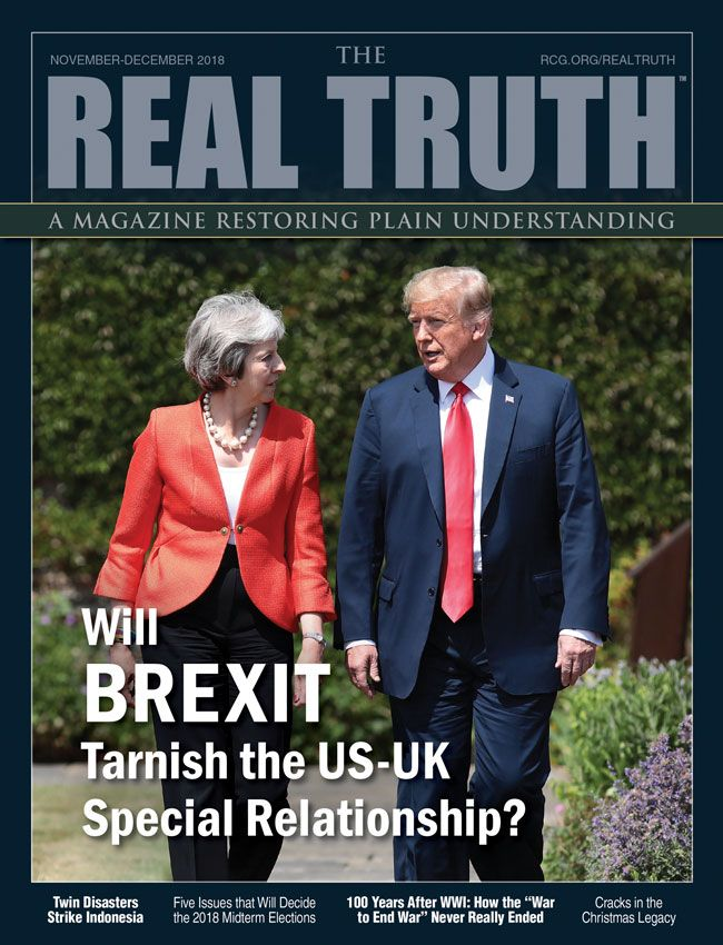 Image for Real Truth November-December 2018 – Will Brexit Tarnish the US-UK Special Relationship?