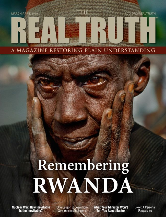 Image for Real Truth March-April 2019 – Remembering Rwanda – 100 Days of Terror