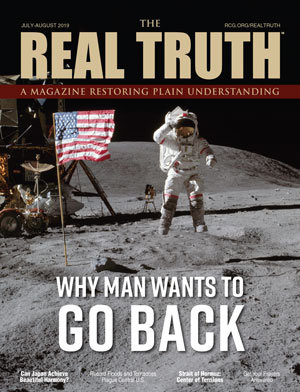 Image for Real Truth July-August 2019 – Why Man Wants to Go Back