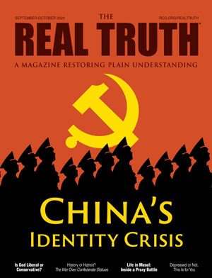 Image for Real Truth September-October 2020 – China's Identity Crisis