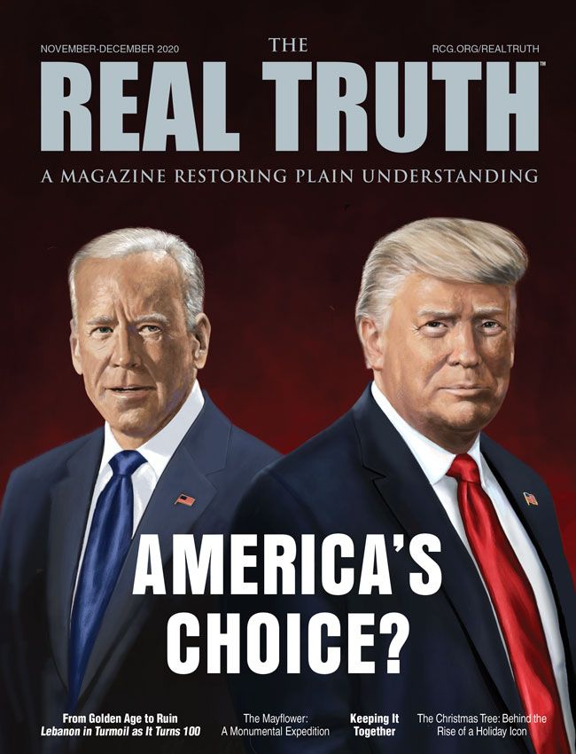Image for Real Truth November-December 2020 – America's Choice?