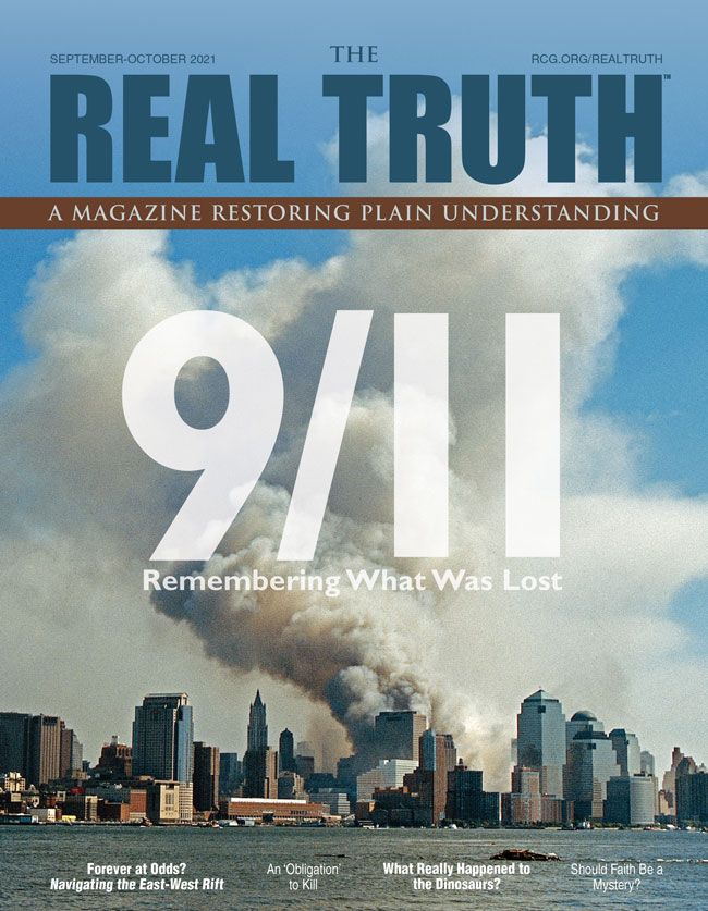 Image for Real Truth September-October 2021 – 9/11: Remembering What Was Lost