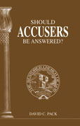 Should Accusers Be Answered?
