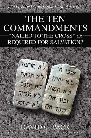 "The Ten Commandments – ""Nailed to the Cross"" or Required for Salvation?"