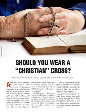 "Should You Wear a ""Christian"" Cross?"