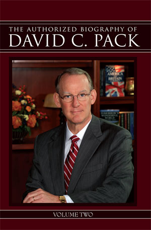 The Authorized Biography of David C. Pack – Volume Two