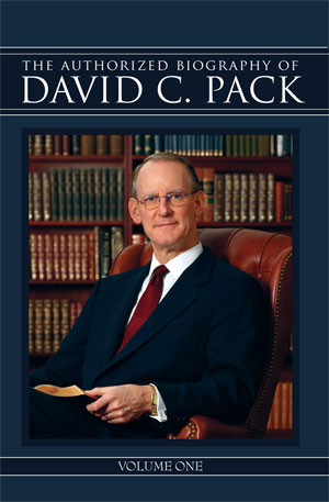 The Authorized Biography of David C. Pack – Volume One