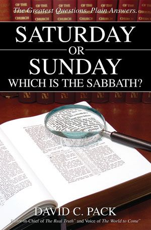 Saturday or Sunday – Which Is the Sabbath?