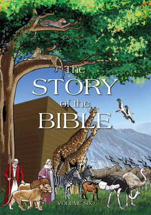 The Story of the Bible - Volume VI
