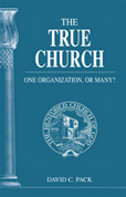 The True Church – One Organization, or Many?