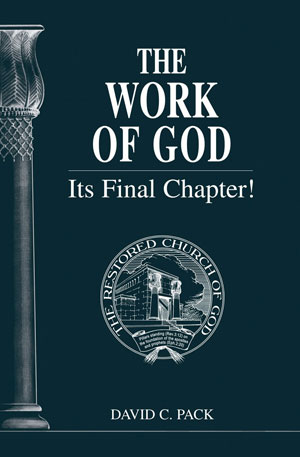 Image for The Work of God – Its Final Chapter!