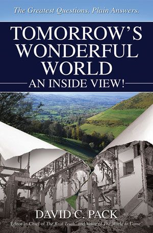 Tomorrow's Wonderful World – An Inside View!