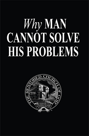 Why Man Cannot Solve His Problems