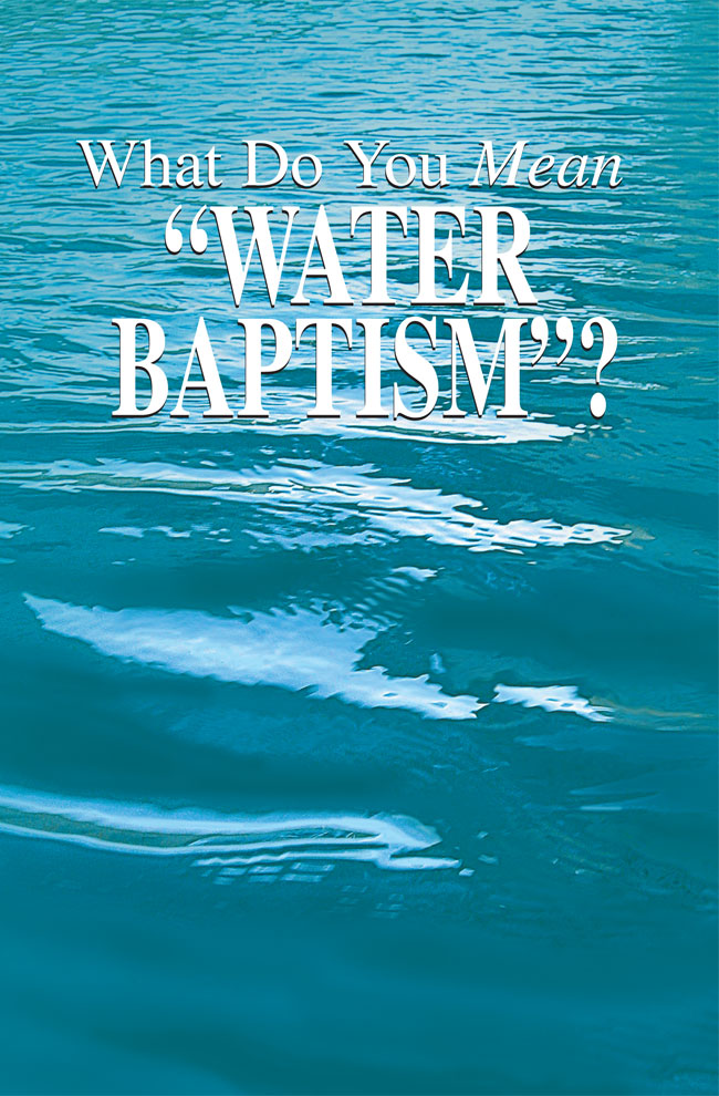 What Do You Mean Water Baptism