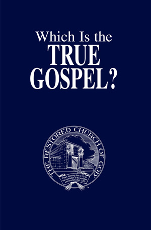 Which Is the True Gospel?