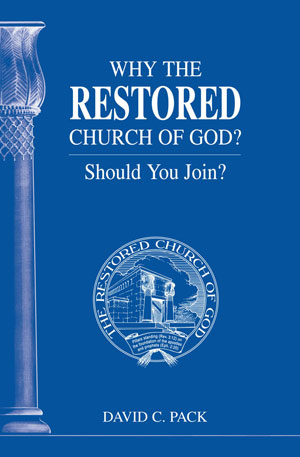 Image for Why The Restored Church of God? – Should You Join?