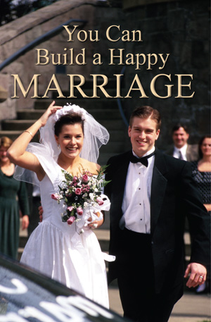 You Can Build a Happy Marriage