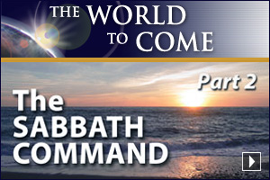 The Sabbath Command (Part 2)