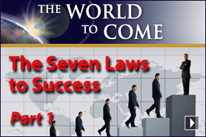 The Seven Laws to Success (Part 1)