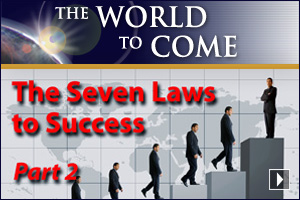 The Seven Laws to Success (Part 2)