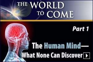 The Human Mind – What None Can Discover (Part 1)