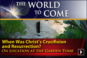 When Was Christ's Crucifixion and Resurrection? (On Location at the Garden Tomb)