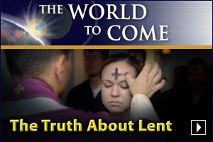 The Truth About Lent